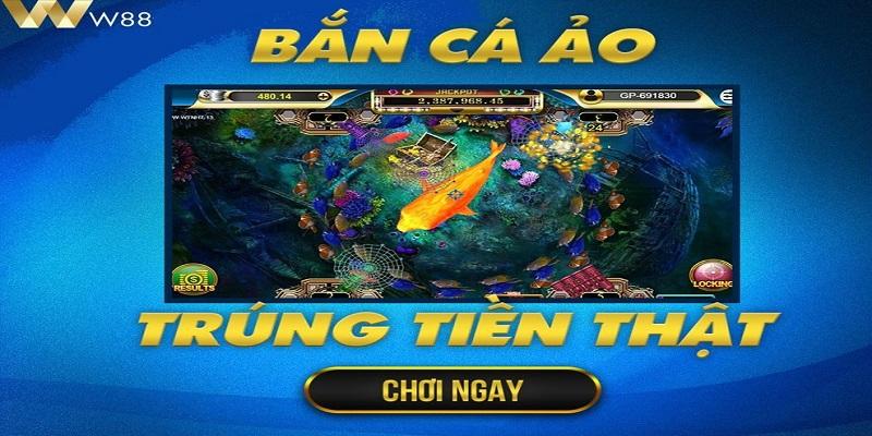 Cách chơi bắn cá ăn tiền trên mạng tại W88